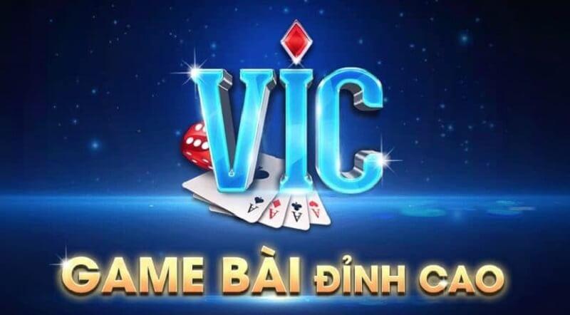 Game bài VIC - Đánh bài đổi thưởng online tiền thật trên mobile