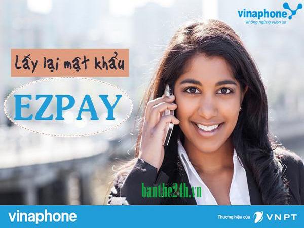 Cách lấy lại mật khẩu Ezpay Vinaphone bằng sms