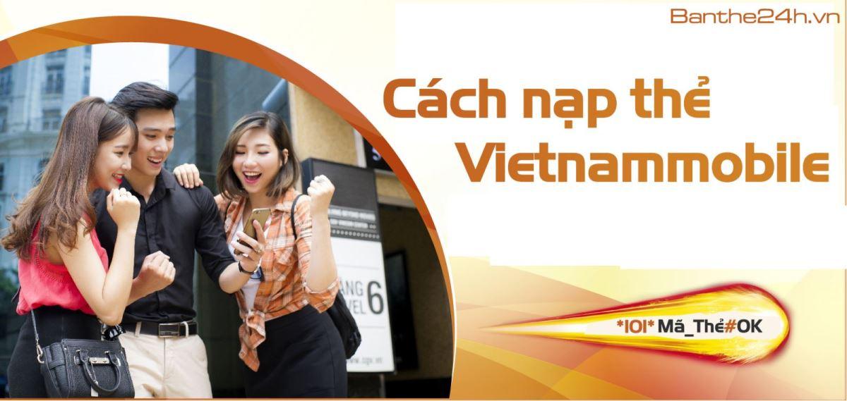 Cách nạp thẻ Vietnamobile