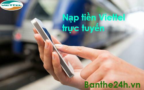 Hướng dẫn cách nạp tiền Viettel đơn giản tại hệ thống Banthe24h