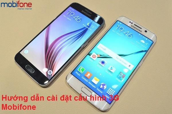 Hướng dẫn cài đặt cấu hình 3G Mobifone
