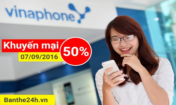 Chi tiết Vinaphone khuyến mại 50% ngày vàng 07/09