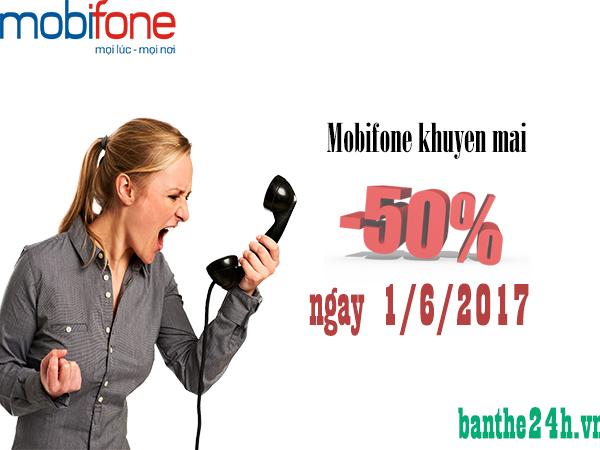 Mobifone khuyến mãi 50 giá trị thẻ nạp ngày 1/6/2017