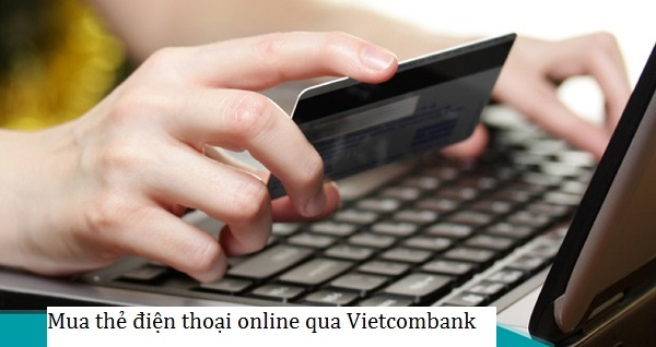 mua thẻ qua Vietcombank