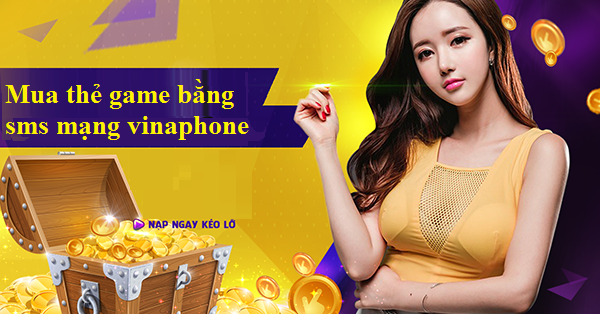 mua thẻ game bằng sms mạng vinaphone