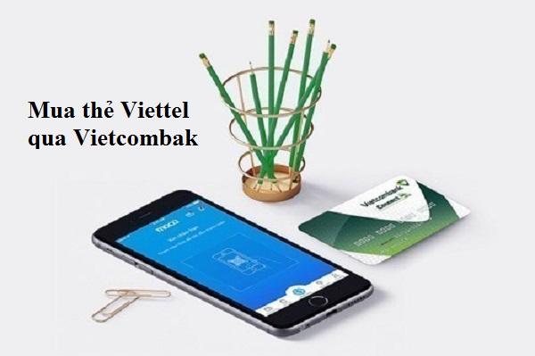 Mua card Viettel qua Vietcombank