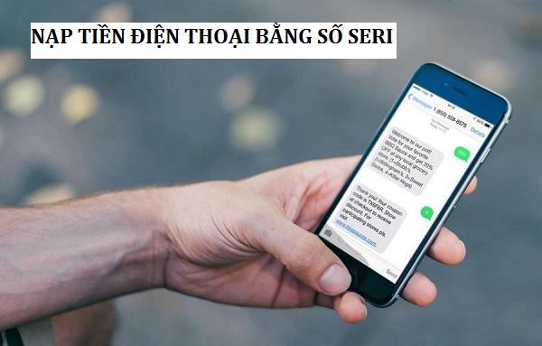 nap-tien-dien-thoai-bang-so-seri