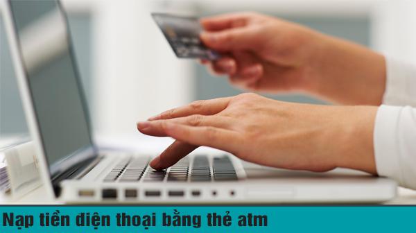 nạp tiền điện thoại qua thẻ ATM