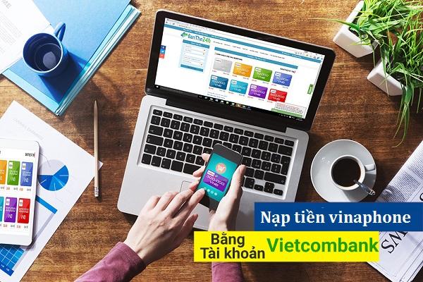 nạp tiền vinaphone bằng thẻ vietcombank