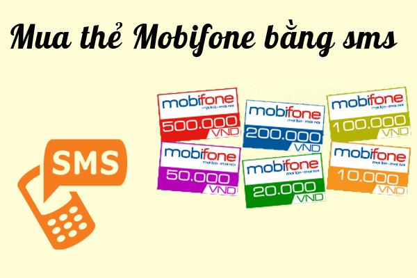 Mua mã thẻ điện thoại bằng sms mobi