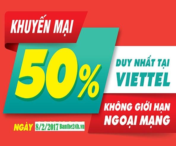 Viettel khuyến mãi 50% giá trị thẻ nạp ngày 8/2/2017